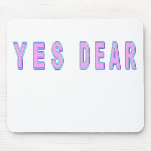 YES DEAR MOUSE PADS