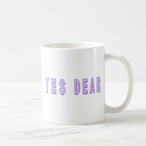 YES DEAR COFFEE MUGS