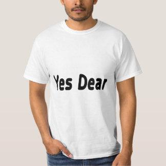 Yes Dear T Shirts