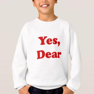 Yes Dear T-shirts