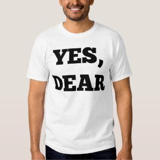 Yes, Dear Tee Shirts