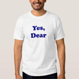 Yes Dear Tshirts