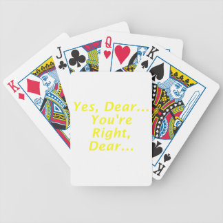 Yes Dear Youre Right Dear Bicycle Playing Cards