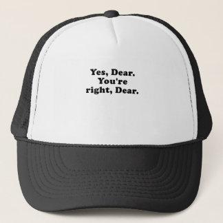 Yes Dear You're Right Dear Trucker Hat