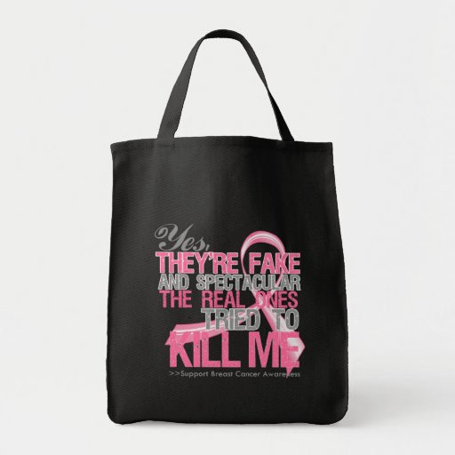 Yes Fake and Spectacular - Breast Cancer Tote Bag