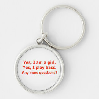 yes I am a girl text only play bass red Keychain