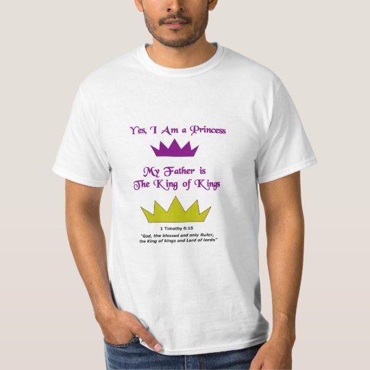 Yes, I Am A Princess T-Shirt