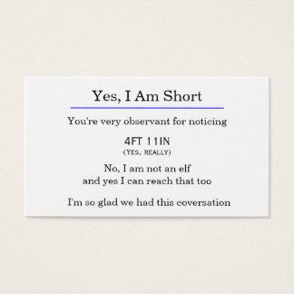 """Yes, I am short"" card"