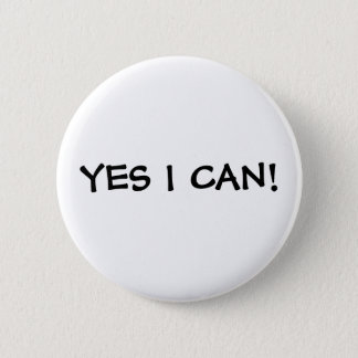 YES I CAN! 2 INCH ROUND BUTTON