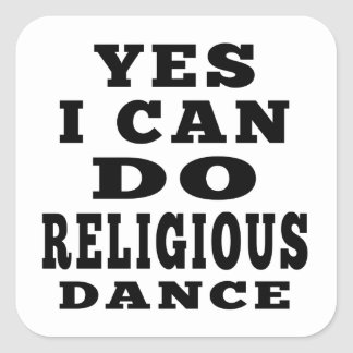 Yes I Can Do Religious Dance Sticker