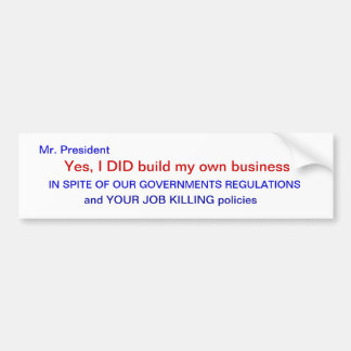 YES I DID BUILD MY BUSINESS BUMPER STICKER