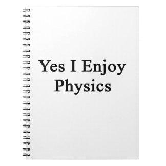 Yes I Enjoy Physics Notebook