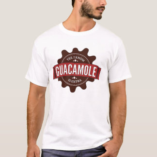 Yes, I know Guacamole is Extra Shirt