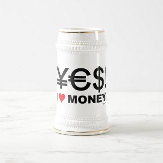 Yes! I love money! Beer Stein