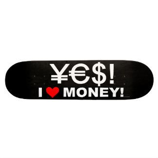 Yes! I love money! Skate Board Decks