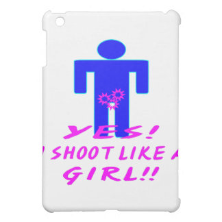 Yes, I Shoot Like A Girl (Crotch Shot) Cover For The iPad Mini
