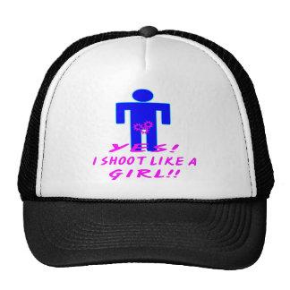 Yes I Shoot Like A Girl Hats