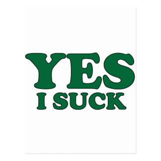 Yes, I Suck Postcard