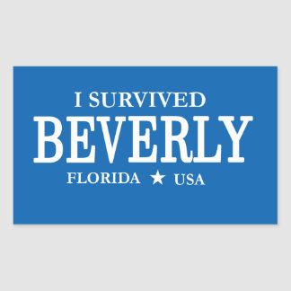 Yes I Survived Beverly Sticker