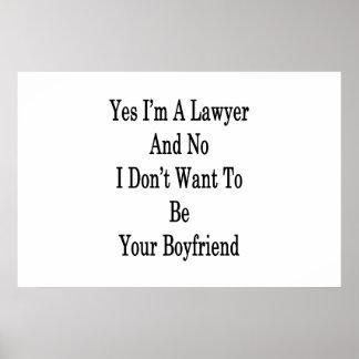 Yes I'm A Lawyer And No I Don't Want To Be Your Bo Poster