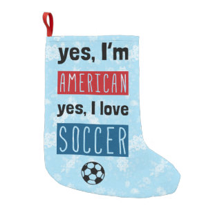 Yes I'm American, I Love Soccer Christmas Stocking