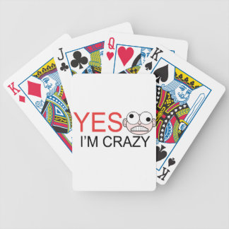 YES I'm Crazy Bicycle Playing Cards