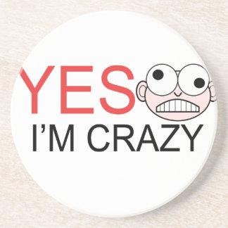 YES I'm Crazy Coaster