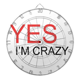 YES I'm Crazy Dart Boards