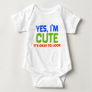 """Yes I'm Cute"" Funny Baby Baby Bodysuit"
