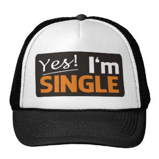 Yes i'm single trucker hat