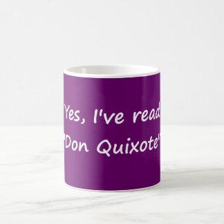 "Yes, I've read ""Don Quixote"". Coffee Mug"