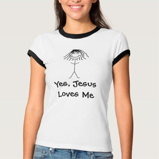 Yes, Jesus Loves Me T-Shirt