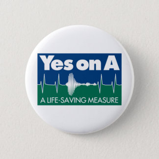 Yes On Measure A Button