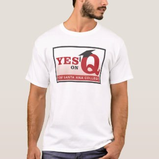 Yes on Measure Q t-shirt