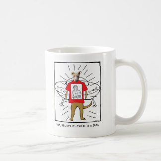 Yes, there is a Dog Coffee Mug