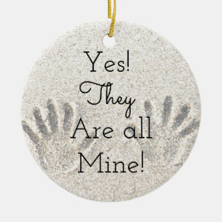 Yes, They are ALL mine! Large Family Ceramic Ornament