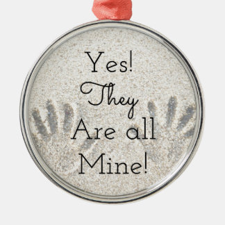 Yes, They are ALL mine! Large Family Metal Ornament