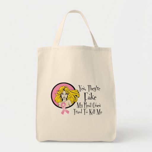 Yes They Are Fake Breast Cancer Survivor Tote Bags