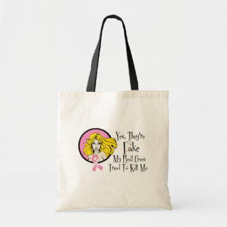 Yes They Are Fake Breast Cancer Survivor Budget Tote Bag