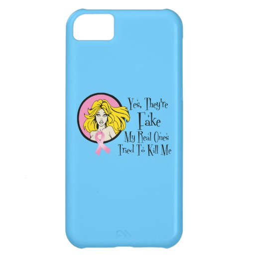 Yes They Are Fake Breast Cancer Survivor Case For iPhone 5C