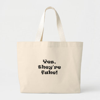 Yes They're Fake Tote Bags
