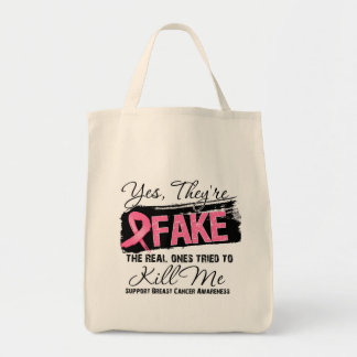 Yes Theyre Fake Real Ones (grunge) Breast Cancer Grocery Tote Bag