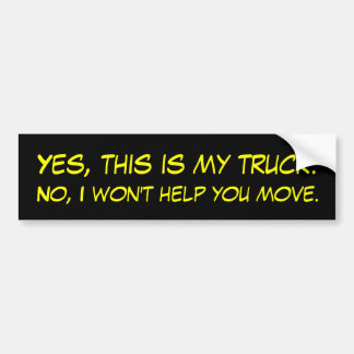 Yes, this is my truck. bumper sticker