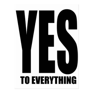 YES to everything Post Card