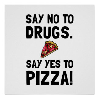 Yes To Pizza Poster
