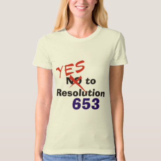 Yes to Resolution 653 T-Shirt