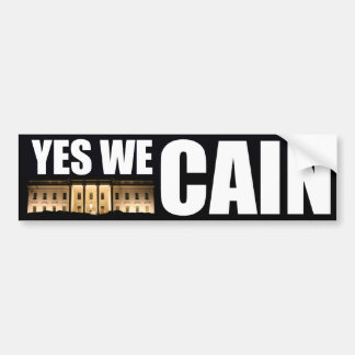 Yes We Cain - Herman Cain for President Car Bumper Sticker