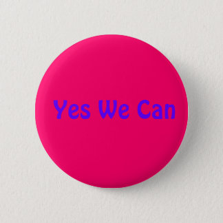 Yes We Can 2 Inch Round Button