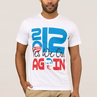 Yes We Can AGAIN 2012 T-Shirt