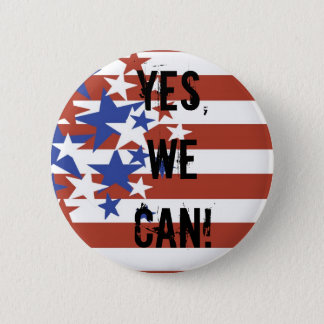 YES, WE CAN! BARACK OBAMA PRESIDENT 2 INCH ROUND BUTTON